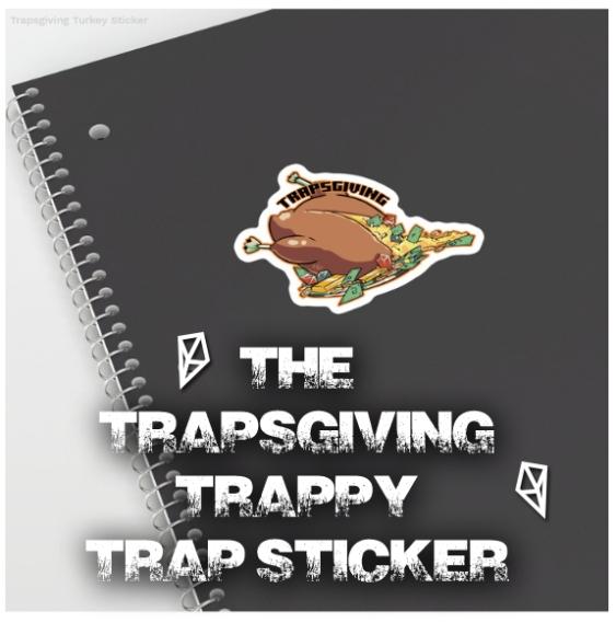 trapsgivingturkey sticker